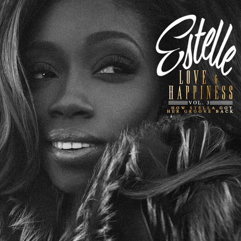 Estelle, Love & Happiness Vol. 3: How Stella Got Her Groove Back