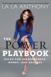 3044178-inline-i-1-la-la-anthonys-power-playbook-lessons-on-success-from-a-woman-who-wins-at-li